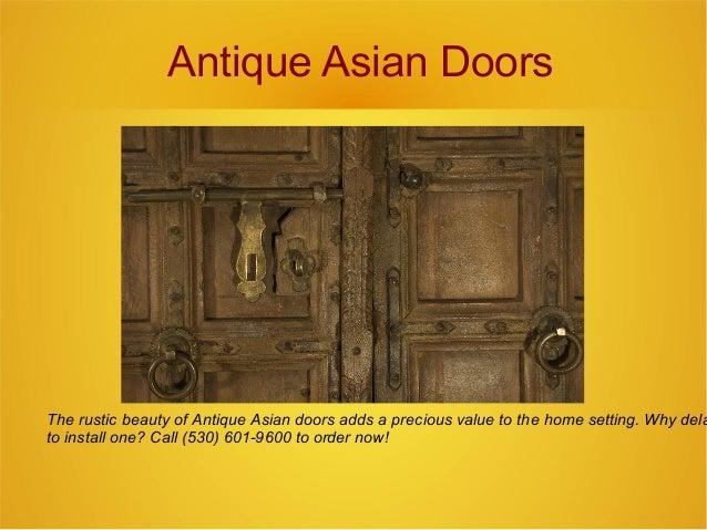 Antique Asian Doors The rustic beauty of Antique Asian doors adds a  precious value to the ... - Antique Asian Doors