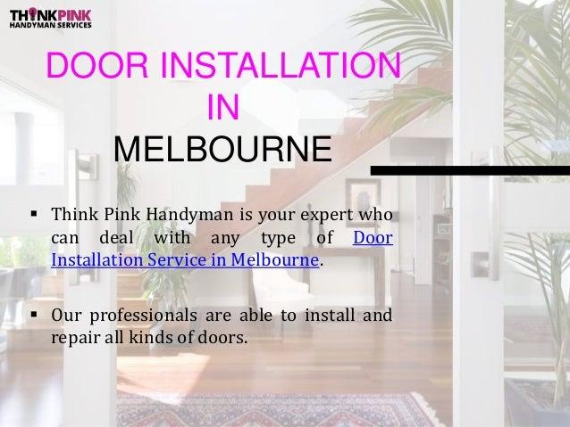 DOOR INSTALLATION IN MELBOURNE ...  sc 1 st  SlideShare & Door Installation in Melbourne - Think Pink Handyman