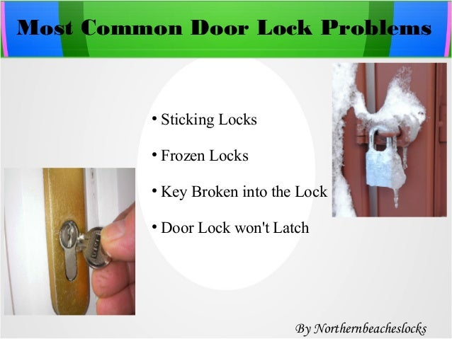 Common Door Lock Problems and Their Solutions By Northernbeacheslocks; 2.