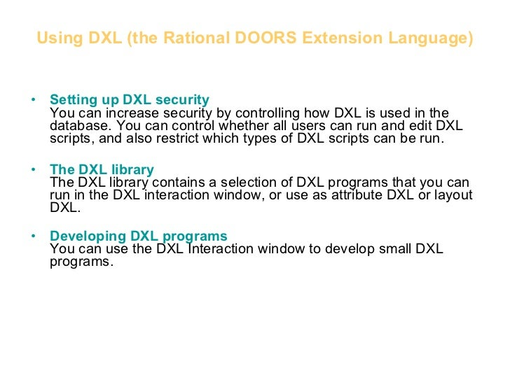 ... 26. Using DXL (the Rational DOORS ...  sc 1 st  SlideShare & Dynamic Object-Oriented Requirements System (DOORS)