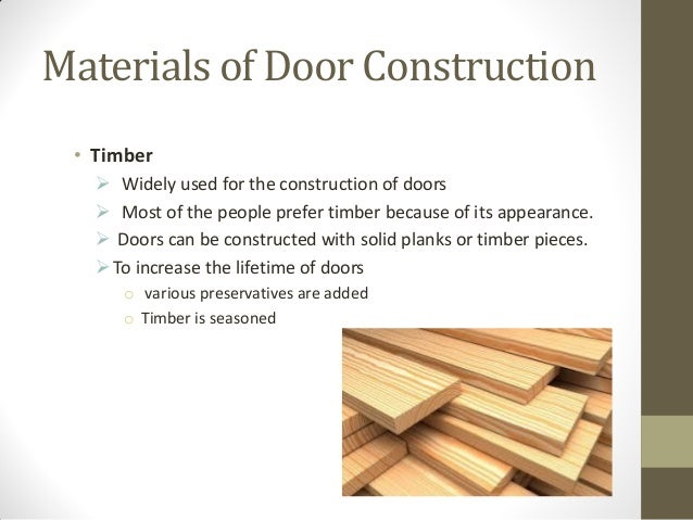 Doors and windows for Types of wood doors are made of