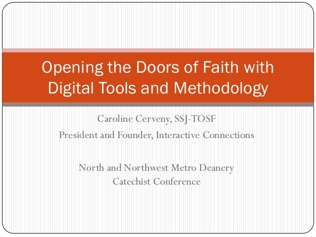 Caroline Cerveny, SSJ-TOSF President and Founder, Interactive Connections North and Northwest Metro Deanery Catechist Conf...