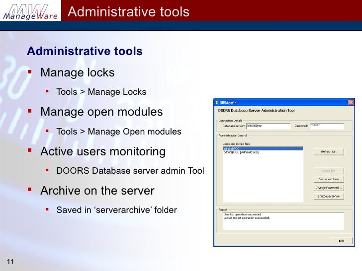 ... 11. Administrative tools ...  sc 1 st  SlideShare & DOORS Tips and Tricks