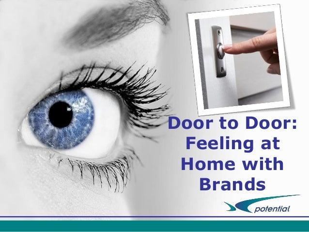 Door to Door: Feeling at Home with Brands
