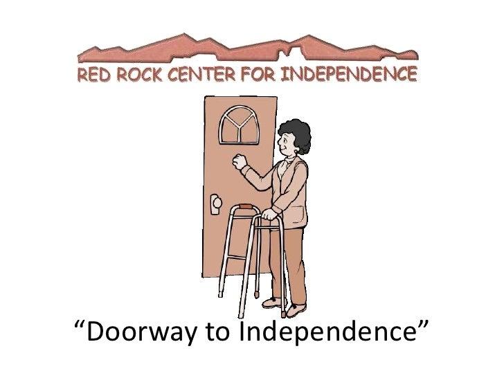 """""""Doorway to Independence""""<br />"""