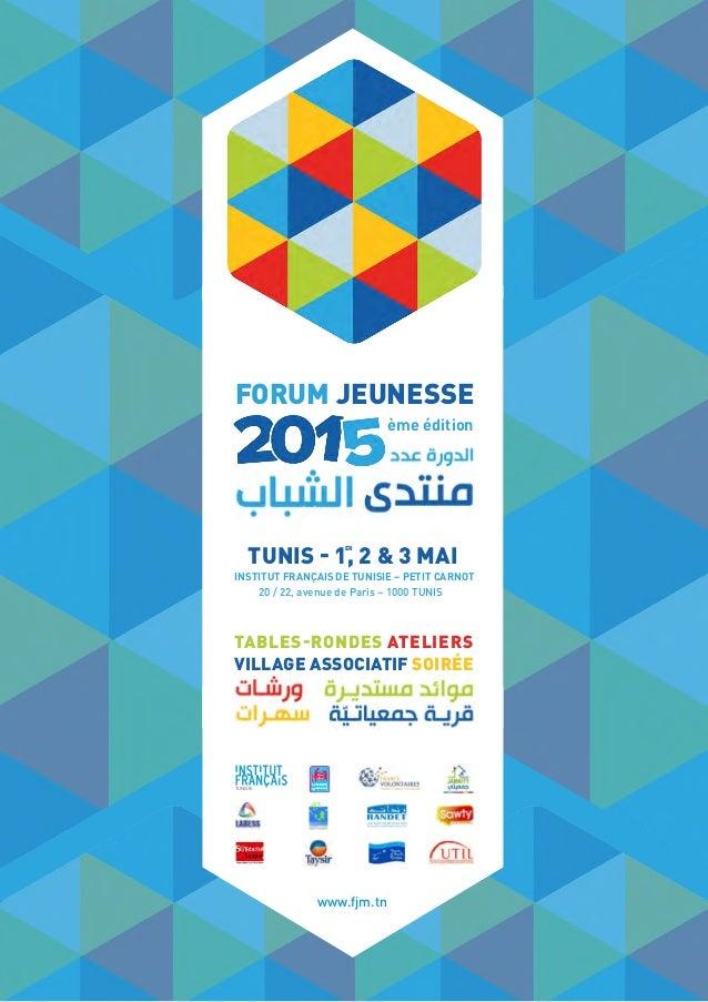 INSTITUT FRANÇAIS DE TUNISIE – PETIT CARNOT 20 / 22, avenue de Paris – 1000 TUNIS TUNIS - 1, 2 & 3 MAI TABLES-RONDES ATELI...