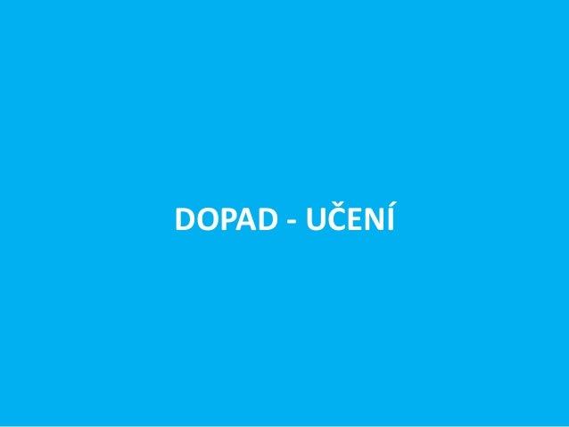 DOPAD - UČENÍ