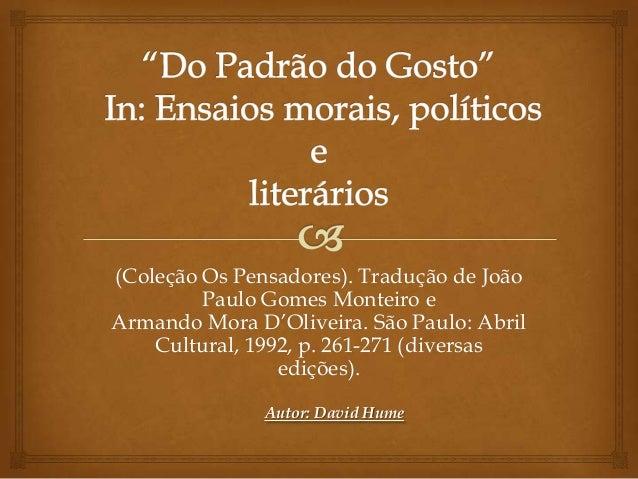 (Coleção Os Pensadores). Tradução de João         Paulo Gomes Monteiro eArmando Mora D'Oliveira. São Paulo: Abril    Cultu...