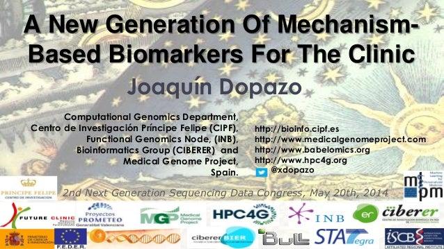 Joaquín Dopazo  Computational Genomics Department, Centro de Investigación Príncipe Felipe (CIPF), Functional Genomics Nod...