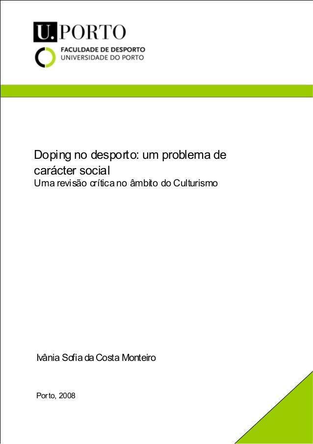 Doping no desporto: um problema de carácter social Uma revisão crítica no âmbito do Culturismo  Ivânia Sofia da Costa Mont...