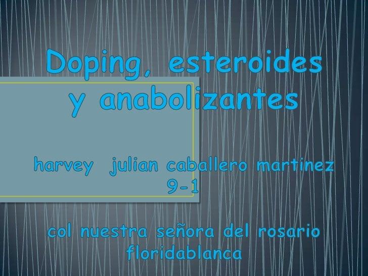 •   La Agencia Mundial Antidopaje define el dopaje o doping como la violación de    cualquiera de estas reglas:•   La pres...
