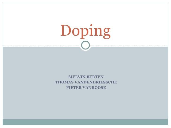 MELVIN BERTEN THOMAS VANDENDRIESSCHE PIETER VANROOSE Doping