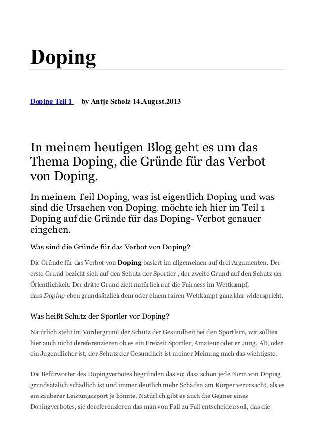 Doping Doping Teil 1 – by Antje Scholz 14.August.2013 In meinem heutigen Blog geht es um das Thema Doping, die Gründe für ...