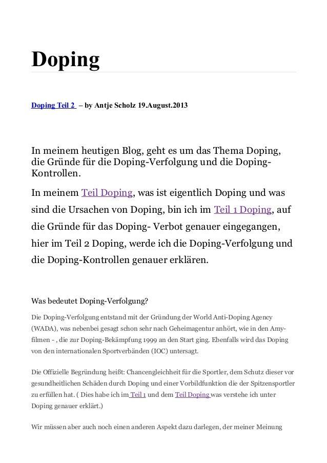 Doping Doping Teil 2 – by Antje Scholz 19.August.2013 In meinem heutigen Blog, geht es um das Thema Doping, die Gründe für...