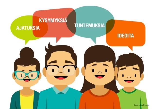 IDEA SUUNNITELMA RATKAISUEHDOTUS Design-suuntautunut pedagogiikka (DOP) pyrkii edistämään oppijoissa niitä osaamisia, jotk...