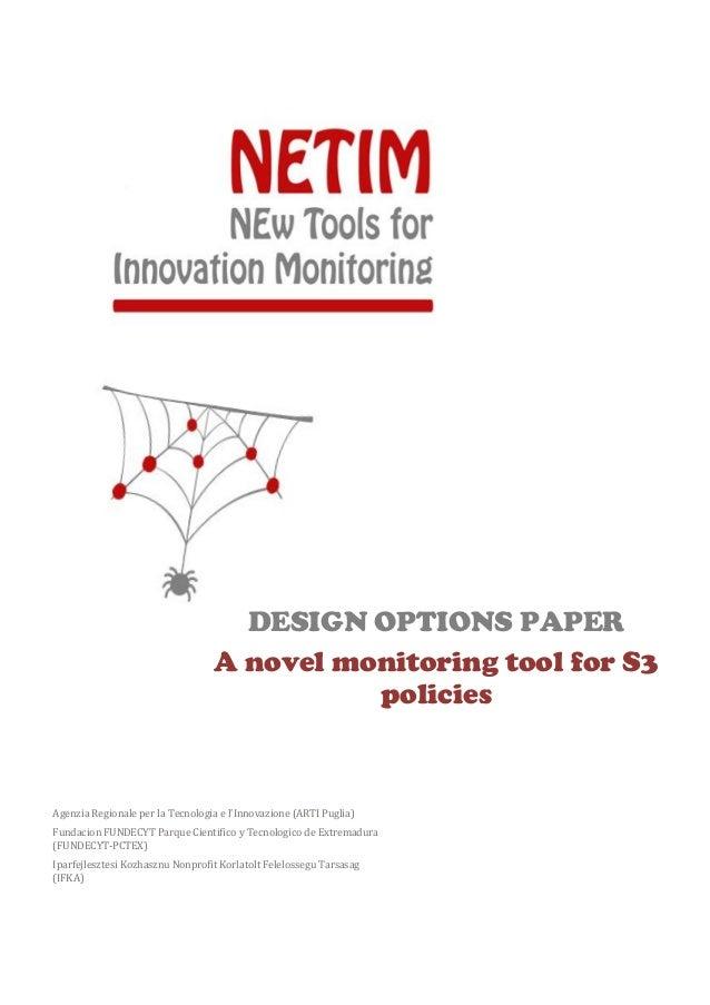 DESIGN OPTIONS PAPER A novel monitoring tool for S3 policies Agenzia Regionale per la Tecnologia e l'Innovazione (ARTI Pug...