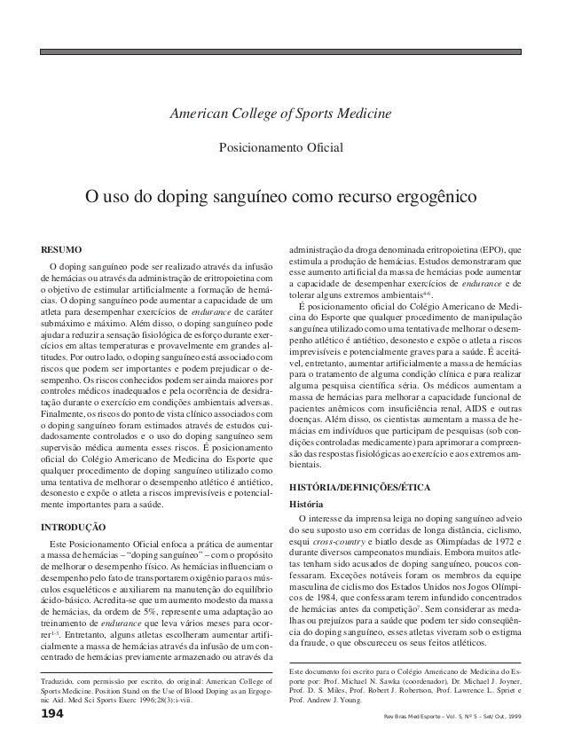 194 Rev Bras Med Esporte _ Vol. 5, Nº 5 – Set/Out, 1999 American College of Sports Medicine Posicionamento Oficial O uso d...