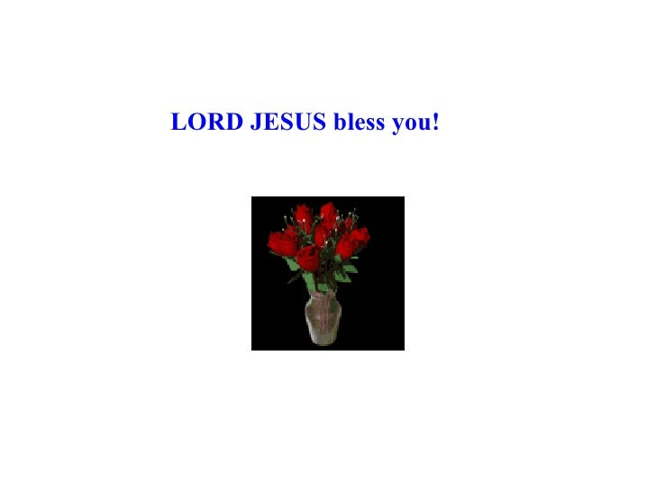 LORD JESUS bless you!