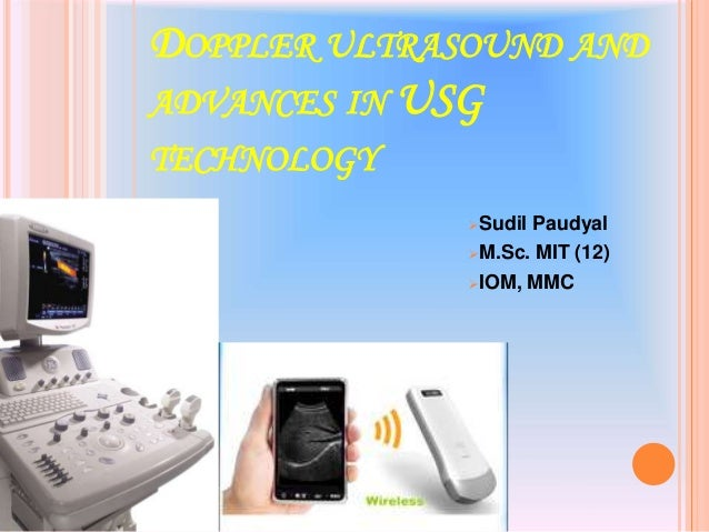 Doppler Ultrasonography And Advancements in USG