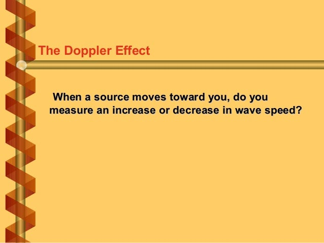 How does the apparent frequency of waves change as a wave source moves? The Doppler Effect