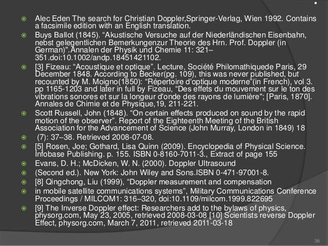 .  Alec Eden The search for Christian Doppler,Springer-Verlag, Wien 1992. Contains a facsimile edition with an English tr...