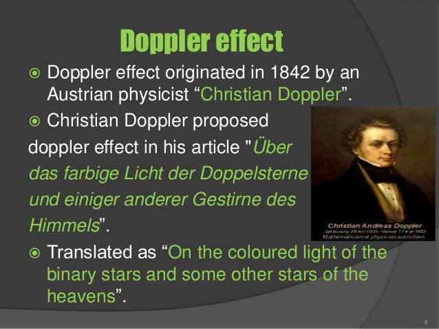 """Doppler effect  Doppler effect originated in 1842 by an Austrian physicist """"Christian Doppler"""".  Christian Doppler propo..."""
