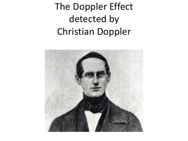 The Doppler Effect detected by Christian Doppler