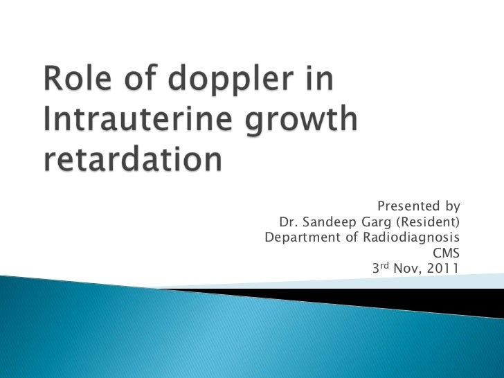 Presented by  Dr. Sandeep Garg (Resident)Department of Radiodiagnosis                         CMS               3rd Nov, 2...