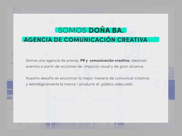 Somos una agencia de prensa, PR y comunicación creativa, ideamos eventos a partir de acciones de impacto visual y de gran ...