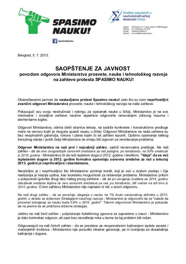 Beograd, 5. 7. 2013. SAOPŠTENJE ZA JAVNOST povodom odgovora Ministarstva prosvete, nauke i tehnološkog razvoja na zahteve ...