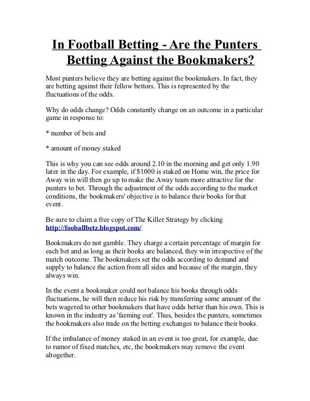 Do punters bet against the bookmakers in football betting