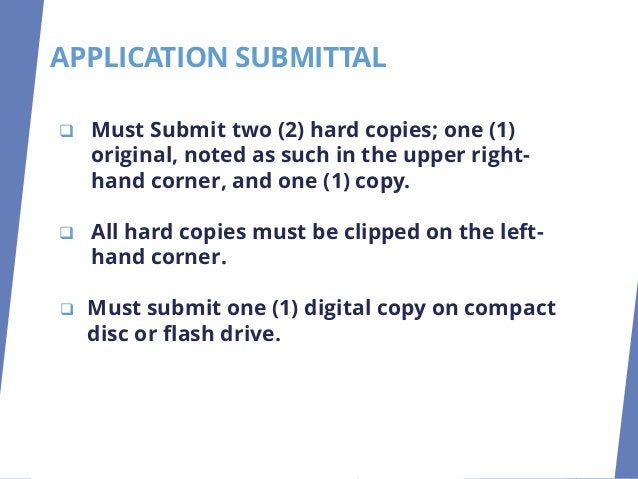 ❑ Must Submit two (2) hard copies; one (1) original, noted as such in the upper right- hand corner, and one (1) copy. ❑ Al...