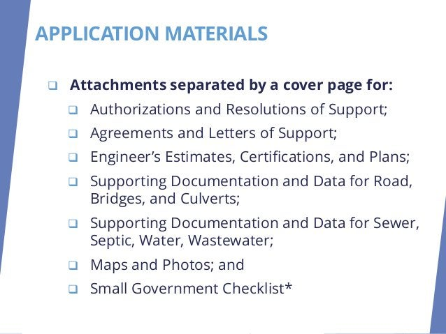 ❑ Attachments separated by a cover page for: ❑ Authorizations and Resolutions of Support; ❑ Agreements and Letters of Supp...