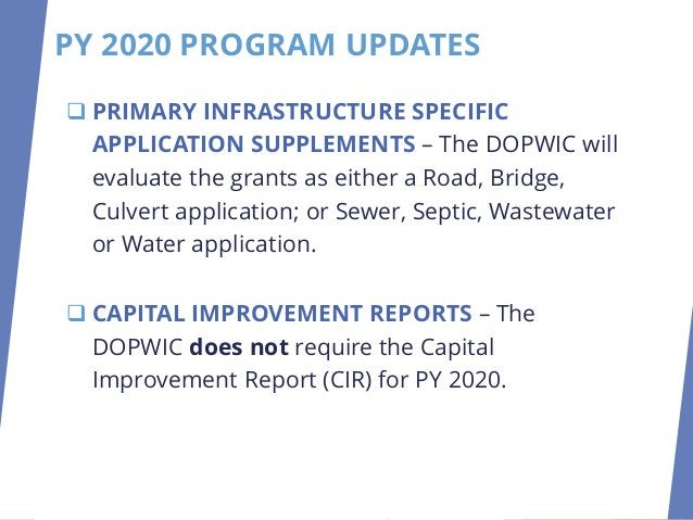 ❑ PRIMARY INFRASTRUCTURE SPECIFIC APPLICATION SUPPLEMENTS – The DOPWIC will evaluate the grants as either a Road, Bridge, ...