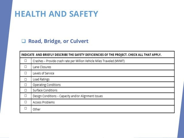 HEALTH AND SAFETY ❑ Road, Bridge, or Culvert