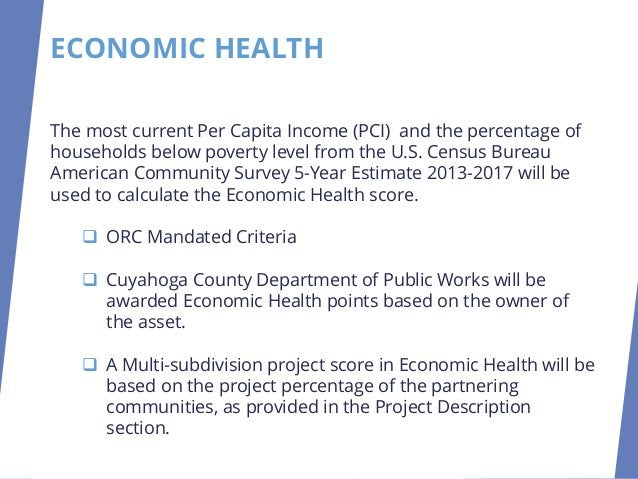 ECONOMIC HEALTH Maximum 25 Points Per Capita Income (PCI) and Percentage of Households Below Poverty will be used to defin...