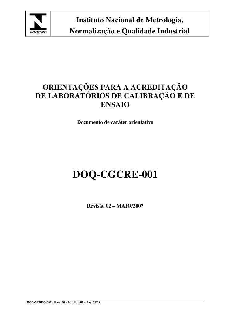 Instituto Nacional de Metrologia,                             Normalização e Qualidade Industrial           ORIENTAÇÕES PA...