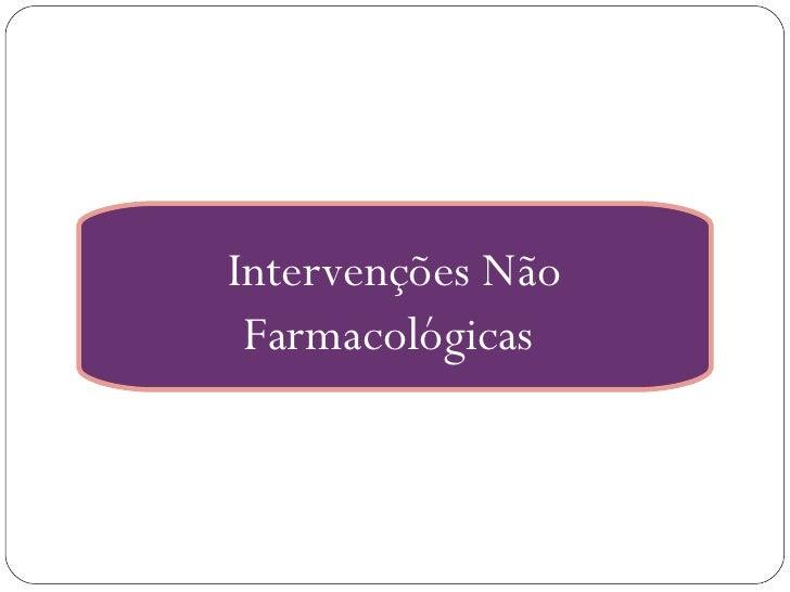 Intervenções Não Farmacológicas