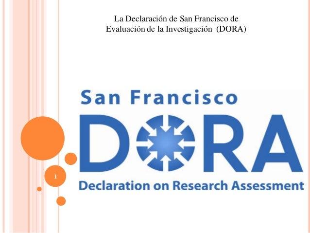 La Declaración de San Francisco deEvaluación de la Investigación (DORA)1
