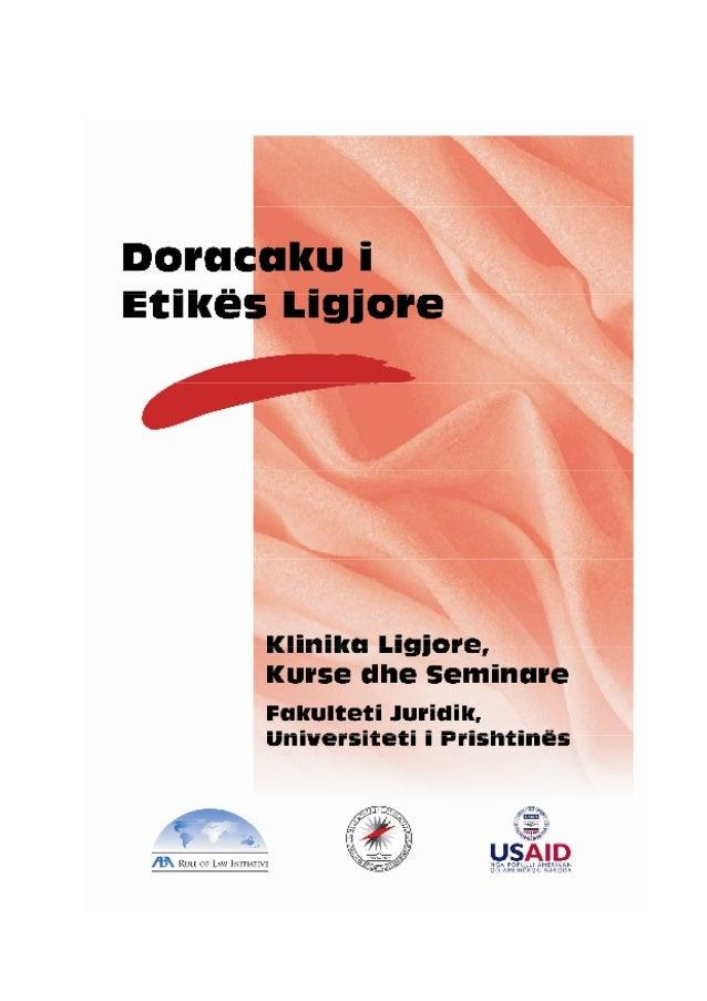 ABA Iniciativa për Sundimin e Ligjit Doracaku i Etikës Ligjore 2 Profesorët dhe Asistentët e Juridikut Fakulteti Juridik U...