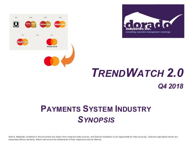 Dorado Industries TrendWatch 2 0 Q4 2018 Payments Synopsis