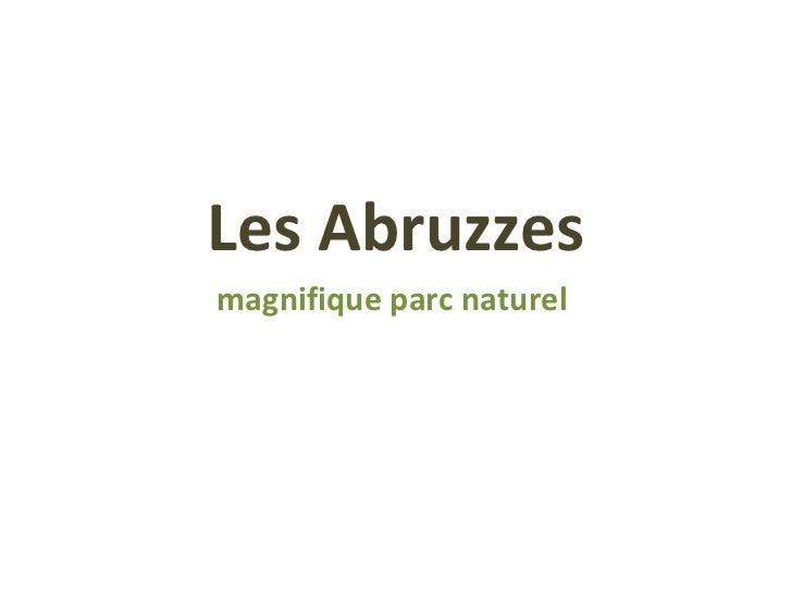 Les Abruzzesmagnifique parc naturel