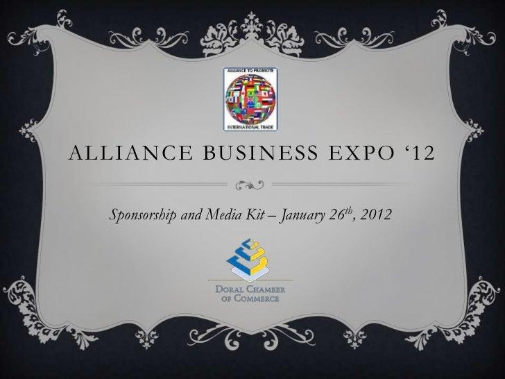 ALLIANCE BUSINESS EXPO '12  Sponsorship and Media Kit – January 26th, 2012