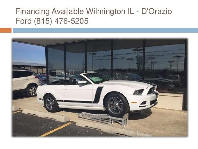 cash wilmington d orazio ford 815 476 5205 slideshare