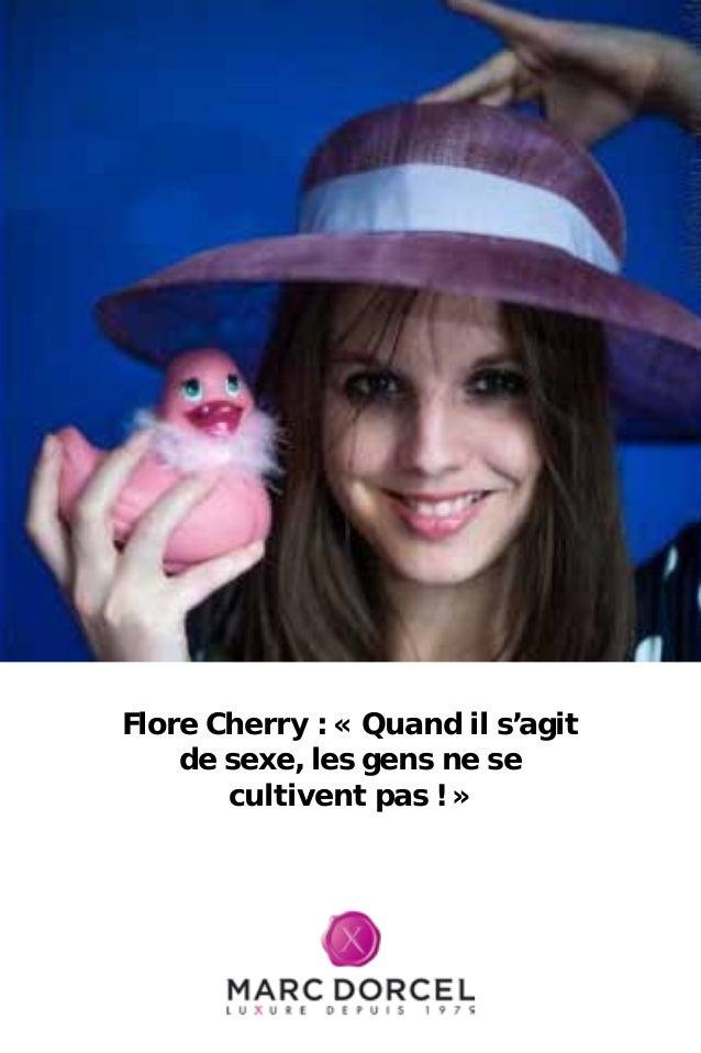 Flore Cherry : « Quand il s'agit de sexe, les gens ne se cultivent pas ! »