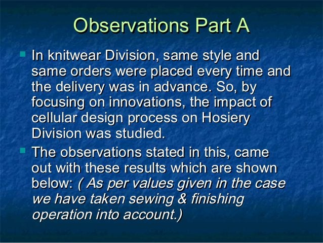 Observations Part AObservations Part A  In knitwear Division, same style andIn knitwear Division, same style and same ord...
