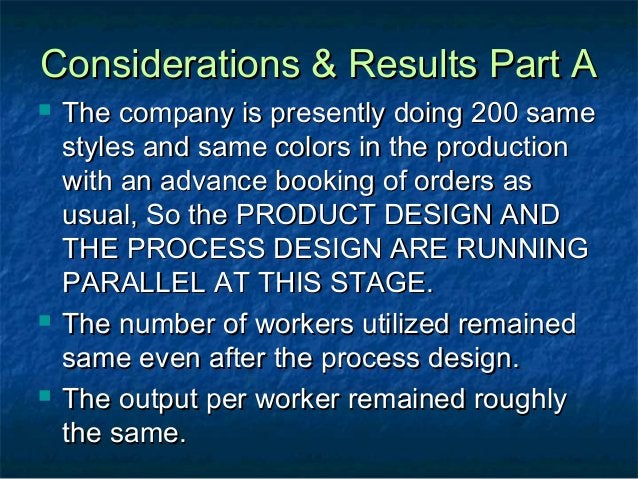 Considerations & Results Part AConsiderations & Results Part A  The company is presently doing 200 sameThe company is pre...