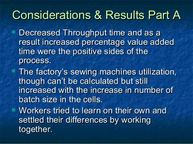 Considerations & Results Part AConsiderations & Results Part A  Decreased Throughput time and as aDecreased Throughput ti...