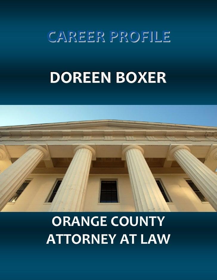 CAREER PROFILEDOREEN BOXER ORANGE COUNTYATTORNEY AT LAW