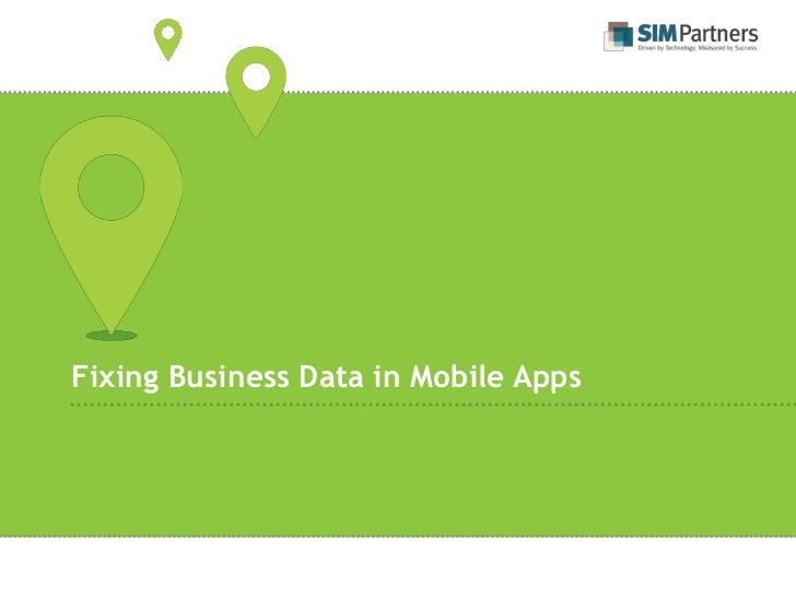 Fixing Business Data in Mobile Apps